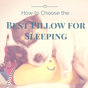 How to Choose the Best Pillow for Sleeping