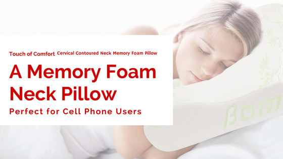A Memory Foam Neck Pillow for Cell Phone Users