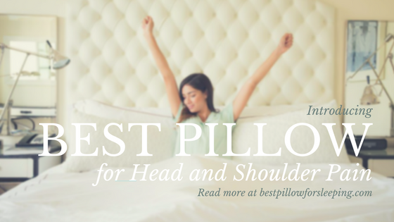 Probably the Best Pillow for Neck and Shoulder Pain