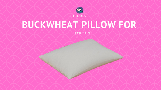 Buckwheat Pillow for Neck Pain